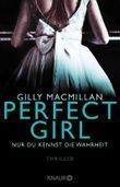 Perfect Girl - Nur du kennst die Wahrheit
