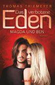 Das verbotene Eden: Magda und Ben