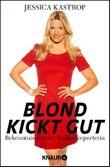 Blond kickt gut