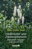 Heilkräuter und Zauberpflanzen