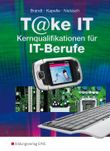 T@ke IT - Kernqualifikationen für IT-Berufe: Schülerband