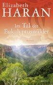 Im Tal der Eukalyptuswälder