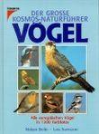 Der Große Kosmos- Naturführer Vögel