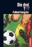Die drei ???, Fußball-Gangster (drei Fragezeichen)