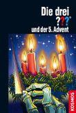 Die drei ??? und der 5. Advent (drei Fragezeichen): Ein Fall in 24 Kapiteln