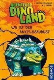 Abenteuer Dinoland 3 - Wo ist der Ankylosaurus?