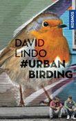 #Urban Birding