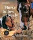 Horse, Follow Closely