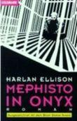 Mephisto in Onyx