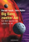 Big Bang, zweiter Akt