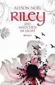 Riley - Das Mädchen im Licht