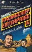 Raumschiff Enterprise 15. Galaxis in Gefahr
