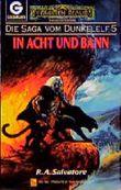 Die Saga vom Dunkelelf 5 / In Acht und Bann