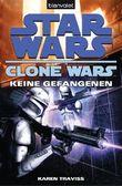 Star Wars: Clone Wars 3 - Keine Gefangenen