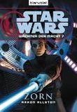 Star Wars: Wächter der Macht 7 - Zorn