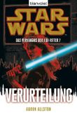 Star Wars™ Das Verhängnis der Jedi-Ritter - Verurteilung