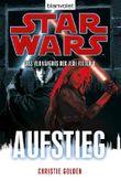 Star Wars: Das Verhängnis der Jedi-Ritter - Aufstieg
