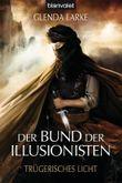 Der Bund der Illusionisten - Trügerisches Licht