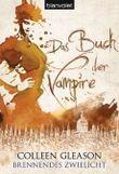 Das Buch der Vampire - Brennendes Zwielicht