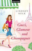 Gucci, Glamour und Champagner