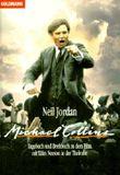 Michael Collins. Tagebuch und Drehbuch zu dem Film