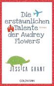 Die erstaunlichen Talente der Audrey Flowers
