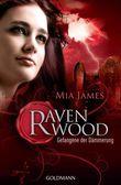 Ravenwood - Gefangene der Dämmerung