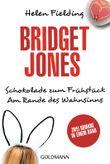 Bridget Jones, Schokolade zum Frühstück. Bridget Jones, Am Rande des Wahnsinns