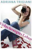 Violas bewegtes Leben