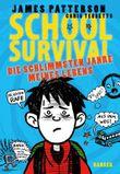School Survival - Die schlimmsten Jahre meines Lebens