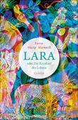 Lara oder Der Kreislauf des Lebens