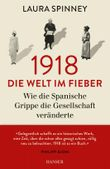 1918 - Die Welt im Fieber