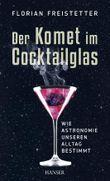 Der Komet im Cocktailglas