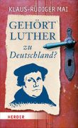 Gehört Luther zu Deutschland?