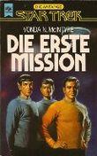Die erste Mission. Star Trek