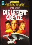 Die letzte Grenze. Star Trek