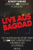 Live aus Bagdad - Die Hintergrund-Story über die CNN Berichterstattung während des Golfkrieges