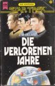 Die verlorenen Jahre. Star Trek