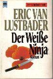 Der Weiße Ninja
