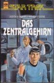 Das Zentralgehirn. Star Trek