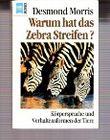 Warum hat das Zebra Streifen?
