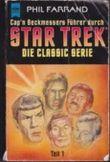 Cap'n Beckmessers Führer durch Star Trek. Die Classic Serie