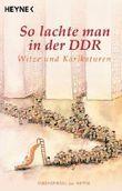 So lachte man in der DDR: Witze und Karikaturen