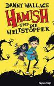 Hamish und die Weltstopper