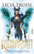 Die Drachenkämpferin - Nihals Vermächtnis