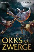 """Buch in der Ähnliche Bücher wie """"Orks vs. Zwerge - Der Schatz der Ahnen: Band 3 - Roman"""" - Wer dieses Buch mag, mag auch... Liste"""