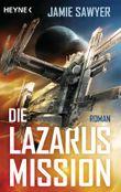 Die Lazarus-Mission