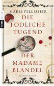 Die tödliche Tugend der Madame Blandel