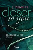 Closer to you - Erkenne mich