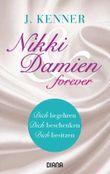 Nikki & Damien forever - Drei Erzählungen